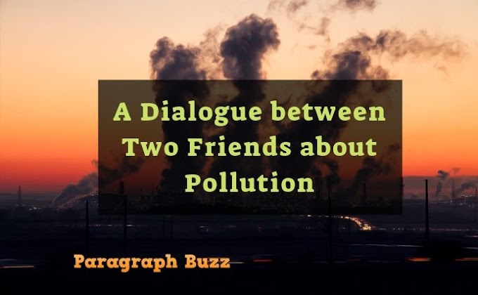 A Dialogue between Two Friends about Pollution