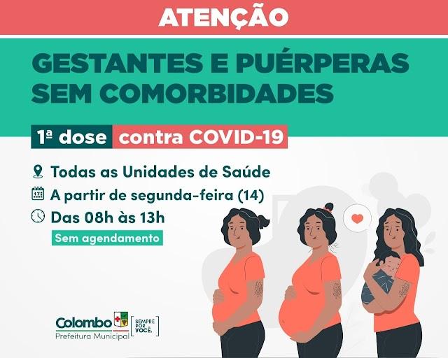 Colombo vacina contra a Covid gestantes SEM COMORBIDADES