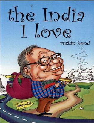Ruskin Bond-The India I Love