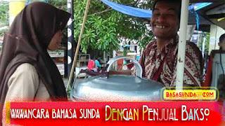 Contoh wawancara bahasa sunda tentang pedagang tukang baso