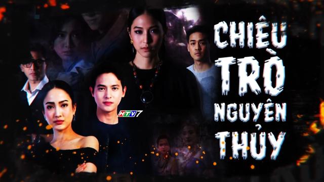 Chiêu Trò Nguyên Thủy Trọn Bộ Tập Cuối (Phim Thái Lan HTV7 Lồng Tiếng)