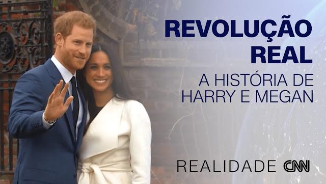 """""""Realidade CNN"""" revela os bastidores da história envolvendo o príncipe Harry e sua esposa, Meghan, que desafiaram a monarquia britânica"""