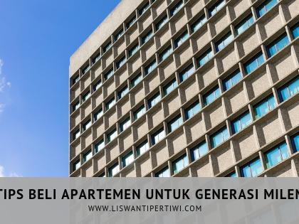 5 Tips Beli Apartemen Untuk Generasi Milenial