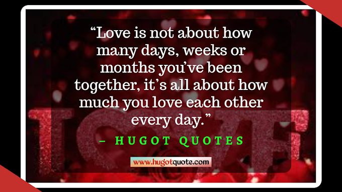 Best Quotes About Love. Love Is All About How Long The Relationship.
