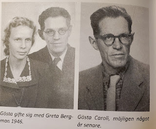 Left - Gösta married Greta Bergmann in 1946   Right - Gösta Caroli, likely one year later [1947]  (Olsson & Jonason - Gösta Caroli: Dubbelagent Summer)