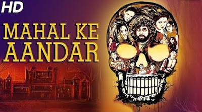 Poster Of Mahal Ke Aandar In Hindi Dubbed 300MB Compressed Small Size Pc Movie Free Download Only At worldfree4u.com