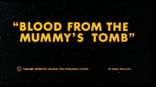 Image titre du film La Momie sanglante (Blood from the Mummy's Tomb, Michael Carreras et Seth Holt, 1971)