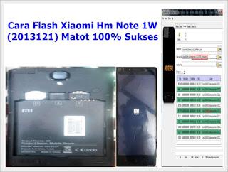 Cara Flash Xiaomi Hm Note 1W (2013121) Matot 100% Sukses