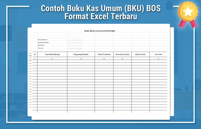 Contoh Buku Kas Umum (BKU) BOS Format Excel Terbaru