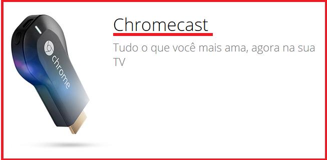 O que é o Chromecast?