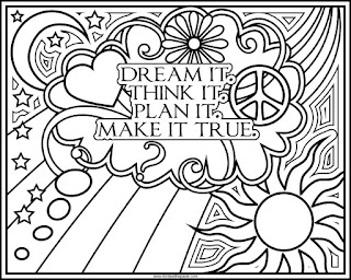 """Dream it. Think it. Plan it. Make it true.""  blank coloring page, available in png and jpg format (jpg version)"
