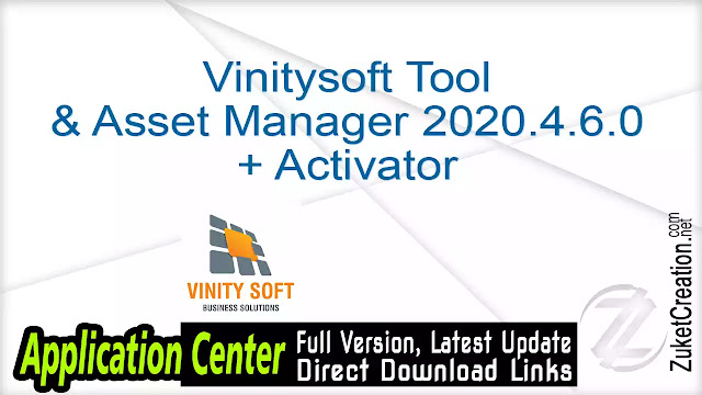 Vinitysoft Tool & Asset Manager 2020.4.6.0 + Activator