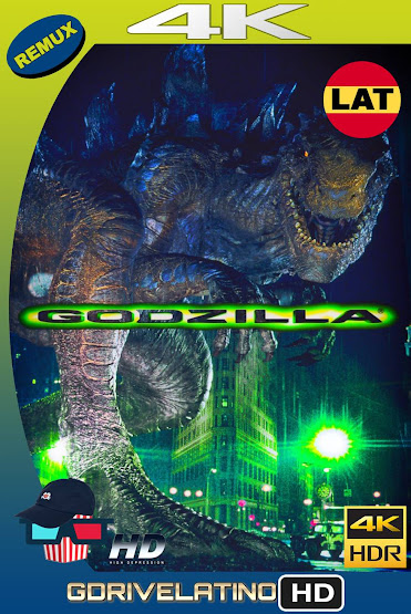 Godzilla (1998) BDRemux 4K HDR Latino-Ingles MKV