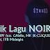 Lirik Lagu NOIR - FareedPF feat. GNello, MK [K-CLIQUE] & Axel, IYB Midnight