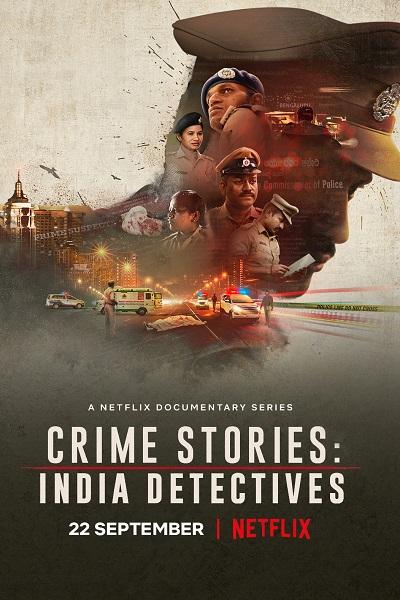 Download Crime Stories: India Detectives S01 Dual Audio [Hindi+English] 720p + 1080p WEB-DL ESubs