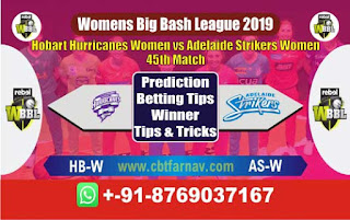 Womens Big Bash League 2019 Adelaide vs Hobart 45th WBBL 2019 Match Prediction Today Reports