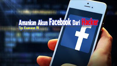 Cara-Untuk-Mengamankan-Facebook-Dari-Hacker