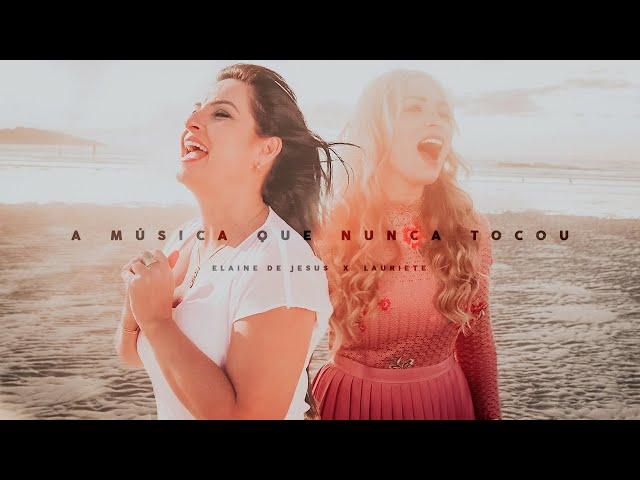 Lauriete e Elaine de Jesus lançam clipe juntas: A música que nunca tocou