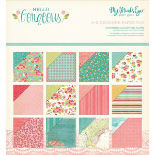 My Mind's Eye Hello Gorgeous 6x6 Designer Paper Pad