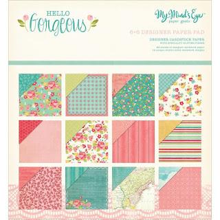 My Mind's Eye Hello Gorgeous 6x6 Designer Paper Pad