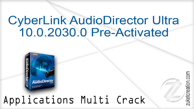 CyberLink AudioDirector Ultra 10.0.2030.0 Pre-Activated