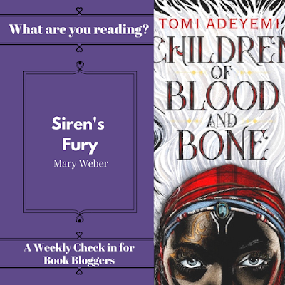 What Are You Reading Wednesdays - Tomi Adeyemi's Children of Blood and Bone on Reading List