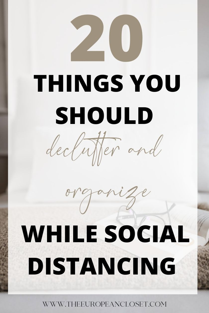 20 Things You Should Declutter And Organize While Social Distancing