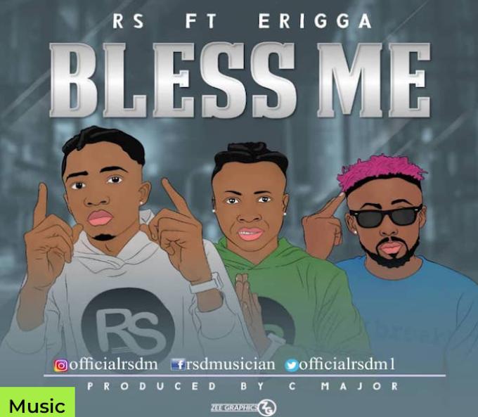 Mp3 Music: RS Ft. Erigga – Bless Me