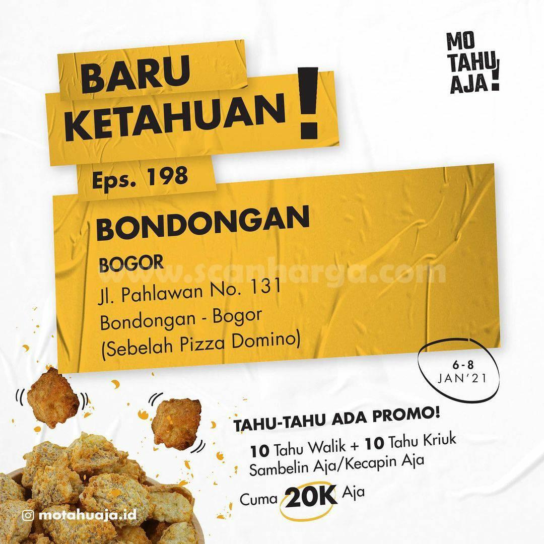 Mo Tahu Aja Bondongan BOGOR Opening Promo Paket 20 Tahu cuma Rp 20.000