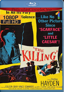 The Killing (Casta de malditos) (1956) [1080p BRrip] [Latino-Inglés] [LaPipiotaHD]