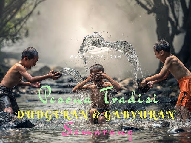 Pesona Tradisi Dudgeran Gabyuran Kabupaten Semarang