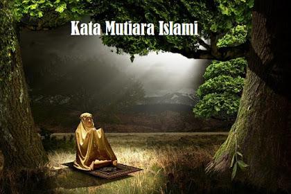 Kumpulan Kata-Kata Mutiara Islami di Bulan Suci Ramadhan beserta Pembahasannya