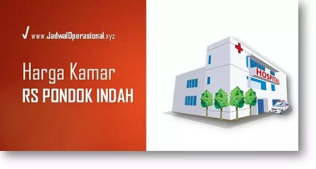 Harga Kamar RS Pondok Indah