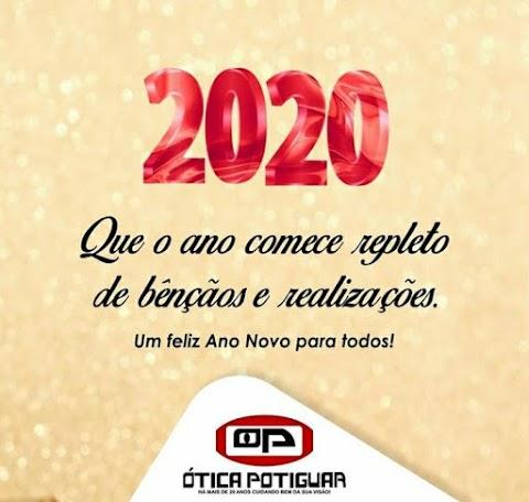 A Ótica Potiguar deseja um 2020 de bençãos e realizações