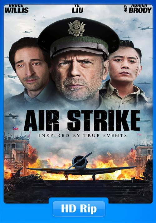 Air Strike 2018 720p HDRip x264 | 480p 300MB | 100MB HEVC