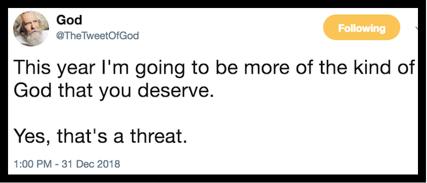 @TheTweetOfGod New Year 2019