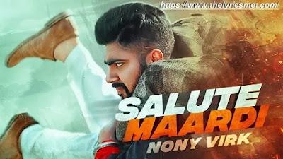 Salute Maardi Song Lyrics | Nony Virk | New Punjabi Songs | Jass Records