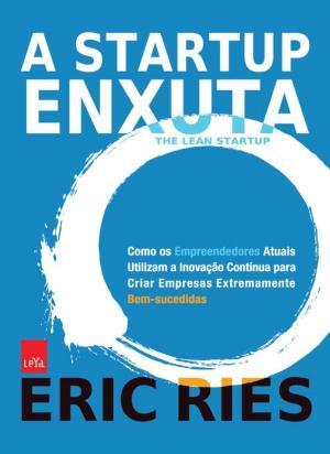 A Startup Enxuta – Eric Ries Download Grátis