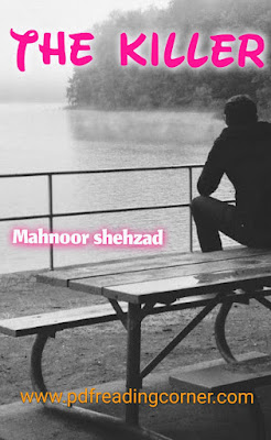 The Killer By Mahnoor Shehzad - PDF Book