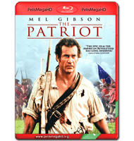 EL PATRIOTA (2000) EXTENDED FULL 1080P HD MKV ESPAÑOL LATINO