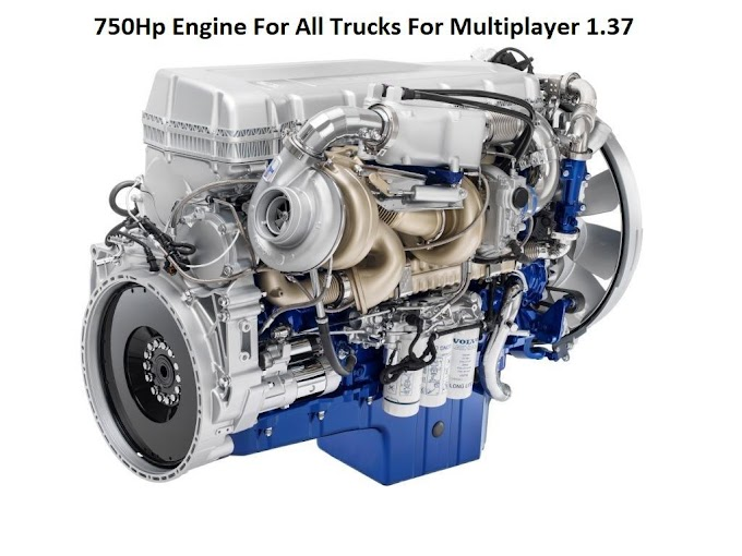 750Hp Engine For All Trucks For Multiplayer 1.37 ETS2