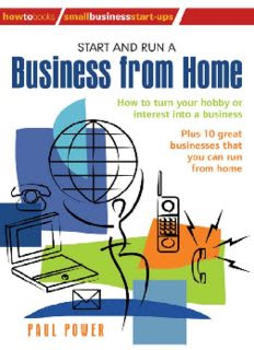 Start and Run A Business From Home: How to turn your hobby or interest into a business in pdf