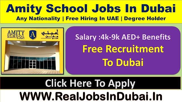 Amity School Dubai Hiring Staff In UAE - 2021