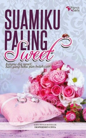 drama adaptasi novel suamiku paling sweet