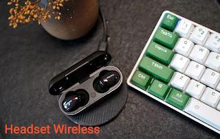 Ulasan Tentang Keunggulan Headset Wireless