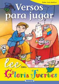 Versos para jugar / [Gloria Fuertes]; ilustra Rocío Martínez
