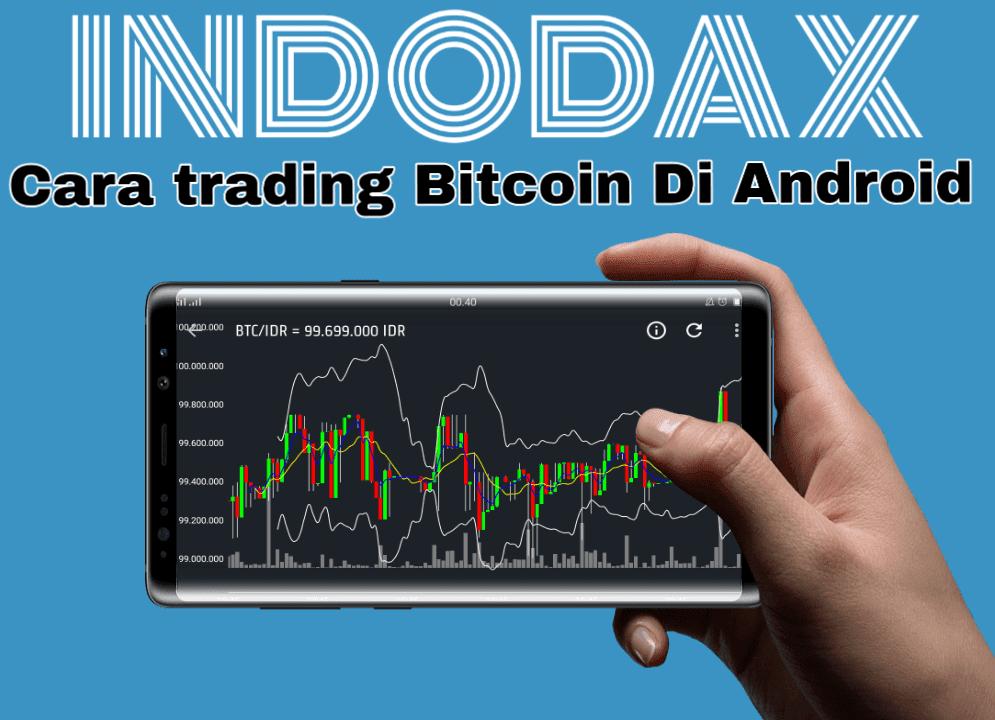 cara trading bitcoin di android