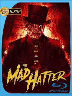 The Mad Hatter (2021) HD [1080p] Latino [GoogleDrive] PGD