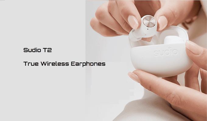 Sudio T2 True Wireless Earphone Review: Immersive Sound with Great Design