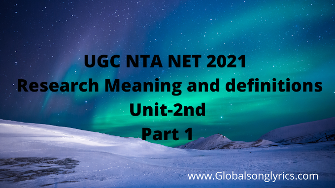 UGC NTA NET 2021 | Research Meaning and definitions| Unit-2nd | Part 1|